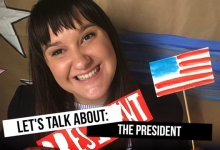 Let's Talk About: The President