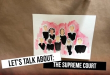 Let's Talk About: The Supreme Court