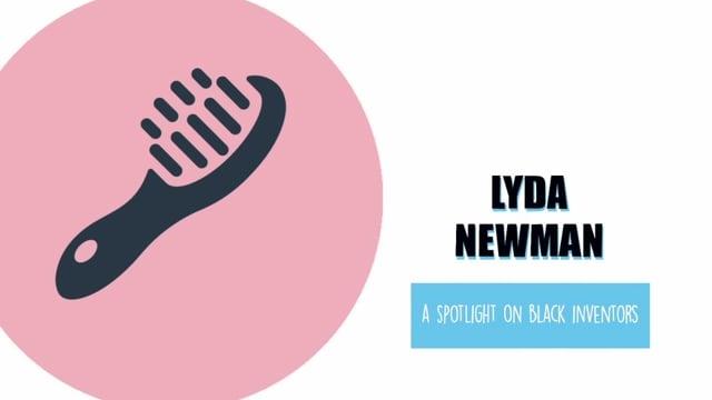 Lyda D. Newman: A Spotlight on Black Inventors