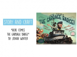 Story & Craft: Here Comes the Garbage Barge