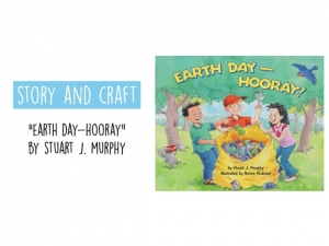 Story & Craft: Earth Day - Hooray!